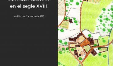 El territori de Sant Just Desvern en el segle XVIII. L'anàlisi del cadastre de 1716