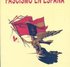 Com es va formar el feixisme a Espanya